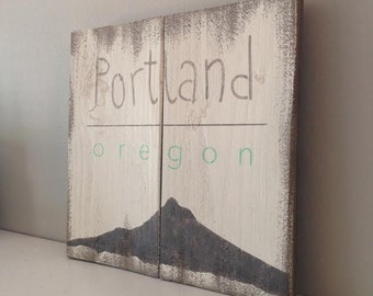 Hand painted Wood Sign, Portland