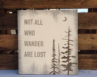 Not all who wander are lost -  reclaimed wood sign