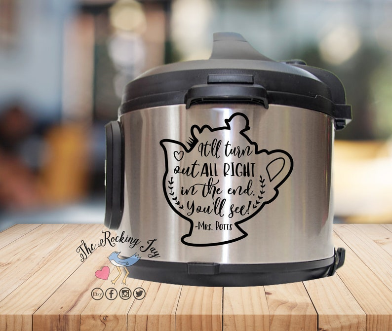 mrs Potts Instant pot Decal pressure cooker crock pot decal be our guest IP decal