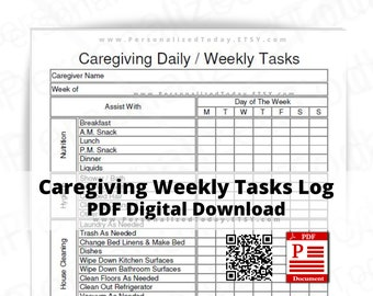Caregiving Daily Weekly Tasks Log Version 2 PDFs Monday Start 1 Print and Write and 2 Text Fillable Digital Downloads