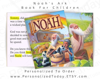 Noah's Ark Personalized Bible Story Book Hard Cover Childrens' Fiction For Boys and Girls Ages 5, 6, 7, 8, 9 and 10 Customized With Name