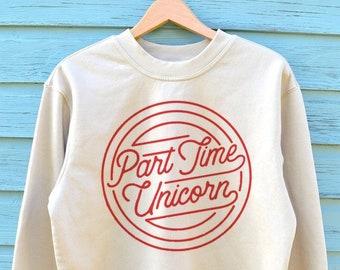 ce802513 Unicorn Sweater, Unicorn Jumper, Womens Unicorn Sweatshirt, Slogan  Sweatshirts, Grey Unicorn Top, Unicorn Print Sweater, Part Time Unicorn