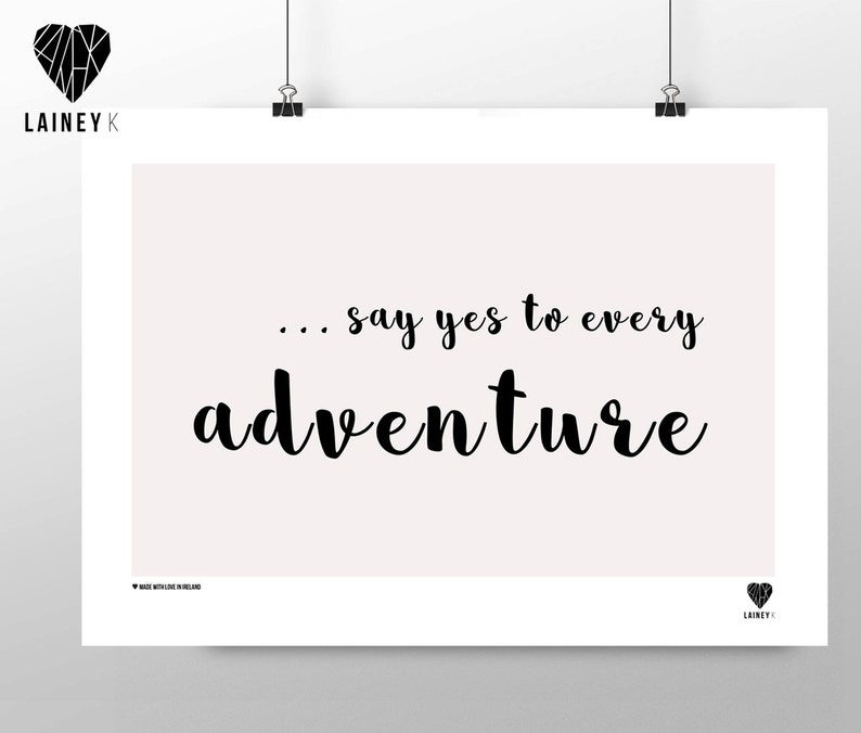 Say Yes To Every Adventure image 0