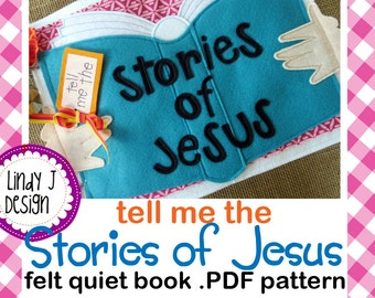 Tell Me the Stories of JESUS FELT Quiet Book .PDF Pattern