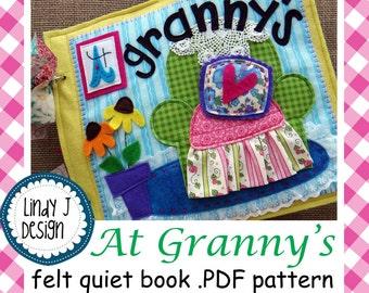 At Granny's FELT Quiet BOOK .PDF Pattern
