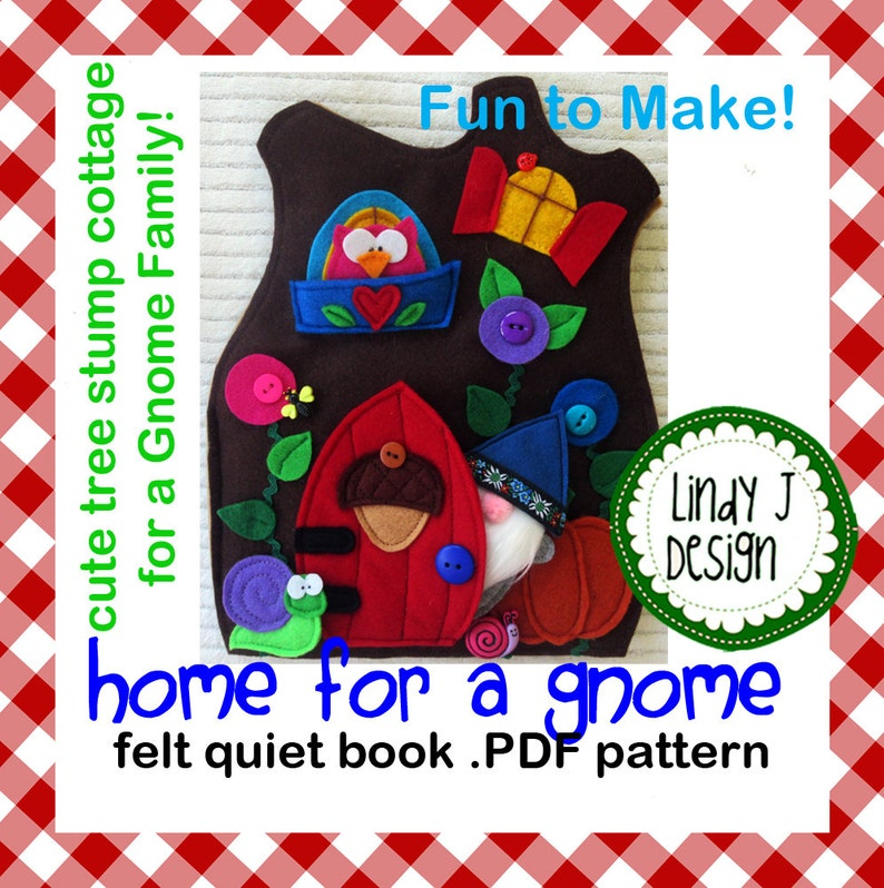 Home for a Gnome QUIET BOOK  PDF Pattern