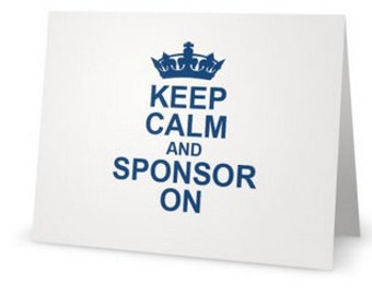Keep Calm and Sponsor On greeting card in blue