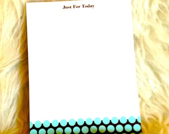 """Recovery Gifts - """"Just for Today"""" Notepad"""