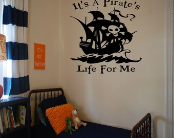 Its A Priate's Life For Me Wall Decal