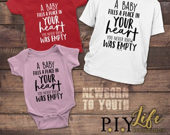 Kids   A baby fills a place in your heart you never knew was empty Bodysuit Toddler shirt Kids Shirt DTG Printing on Demand