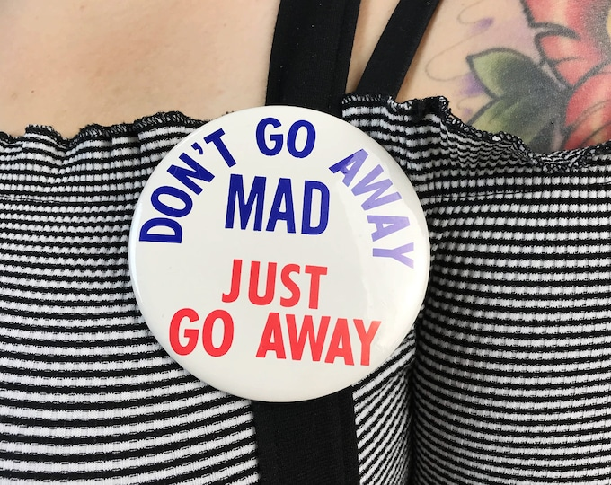 """4.25"""" Large Pinback Button - Motley Crue Band Pin Large Metal Typography Button - """"Don't Go Away Mad Just Go Away"""" Rare 80's Button"""