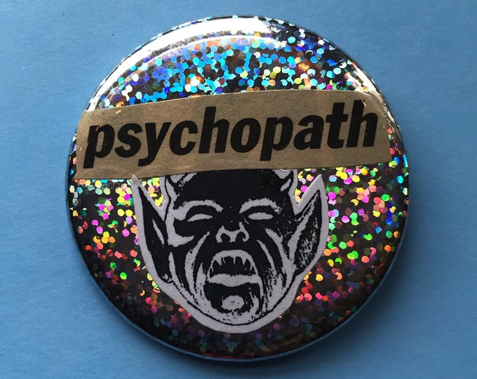 """2.25"""" Handmade Psychopath Collaged Pinback Button - Glittery Holographic Large Button - One Off Handmade Weird Psycho Devil Recycled Pin"""