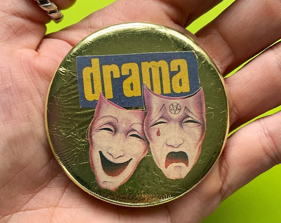 """2.25"""" Handmade Collaged Pinback Button - Big Upcycled DRAMA Theater Faces Happy Sad Typography Gold Foil Art Pin - Unique Wearable Art Badge"""