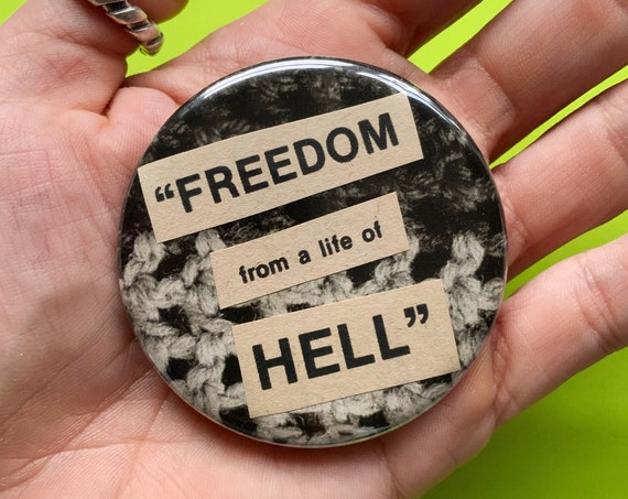"""2.25"""" Handmade Collaged Pinback Button - Big Upcycled Life Of HELL Typography Pinback Button - Black White Goth Unique Wearable Collage Art"""