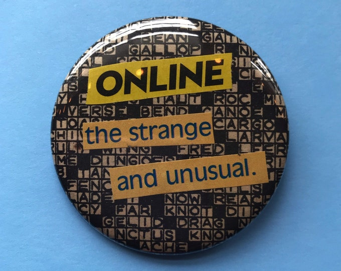 """2.25"""" Collaged Handmade Pinback Button - Crossword Typography ONLINE Strange Large Internet Button - Big Weird Round Pin Upcycled Paper Art"""