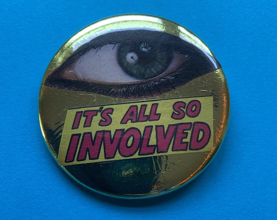 """2.25"""" Handmade Collaged Pinback Button - Upcycled Wearable ART Gold Foil Eyeball Typography Unique Badge Button - Mini Collaged Art Saying"""
