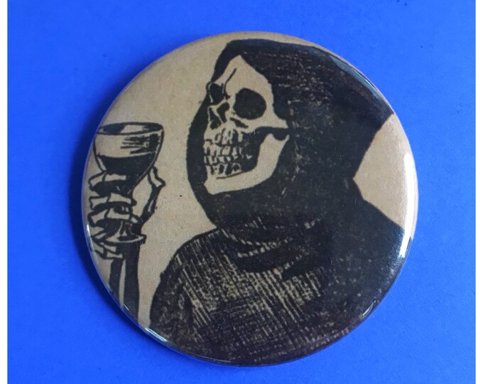 "2.25"" Pinback Button - Grim Reaper Death - Large Pinback Button Badge - Red Wine Goth Drunk Skeleton Reaper Death Button - Handmade Badge"