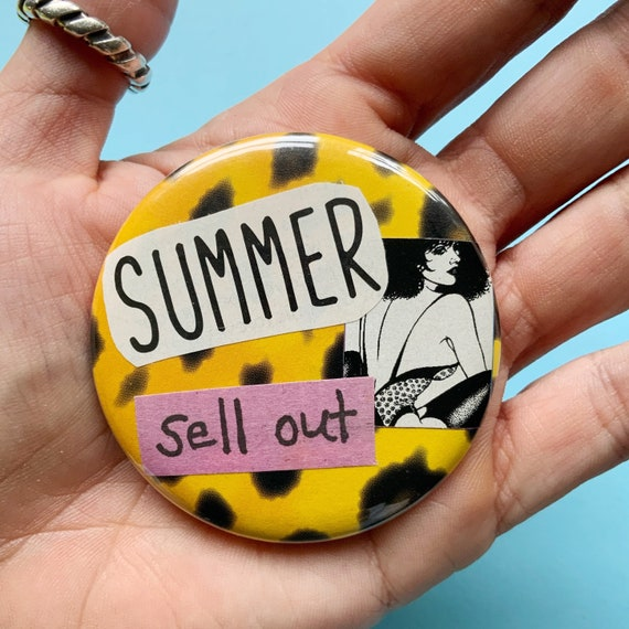"""2.25"""" Collaged Handmade Pinback Button - Big Large Recycled Summer Sellout Typography PUNK Button - Weird Unique 80s Babe Accessory Pin"""