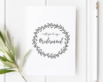 Will you be my Bridesmaid Card // Wedding Role Proposal Card // Wedding Duty Request // Hand Drawn Wreath // Rustic  // Boho wedding