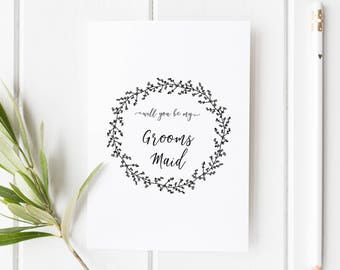 Will you be my Grooms Maid Card // Wedding Role Proposal Card // Wedding Duty Request // Hand Drawn Wreath // Rustic  // Boho wedding