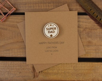 SUPER DAD Personalised Card with Badge or Magnet
