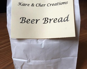Beer bread dry mix- wonderful with our dip mixes or by itself. All you need is one 12oz. can of beer and bake it for 55 minutes!