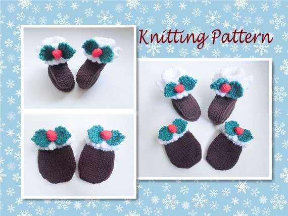 Knitting Pattern Christmas Pudding Baby Booties Mittens Shoes Etsy