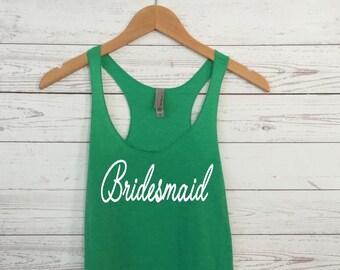 Bridesmaid Tank Top. Bridal Party Shirt.  Bridesmaid Shirts. Racerback Tank. Eco Maid of Honor Tank. Team Bride. Bride Shirt.
