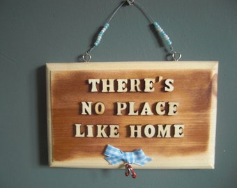 Theres's no place like home sign