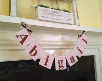 BABY Shower Decorations Chevron Stripes Baby Girl NAME Banner- Baby Shower Banner- Nursery Decor Photo Prop You Custom Colors