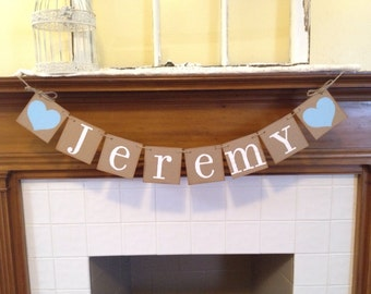 BABY Shower Decorations Personalized Baby Boy  Baby Girl  NAME Banner- Baby Shower Banner- Nursery Decor Photo Prop