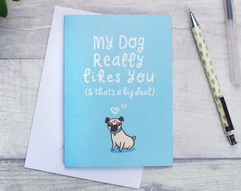 Dog card, for pet lovers, dog inspired, illustration, my dog really likes you!