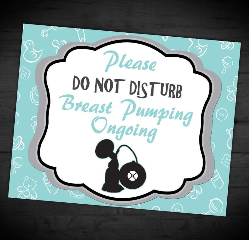e2ed10261da4f Breast Pump Do Not Disturb Sign - Breast Pumping Ongoing - Baby Feeding  Sign - Door Sign - Breastfeeding - 8x10