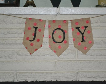 READY TO SHIP- Joy Red Polka Dot Burlap Banner