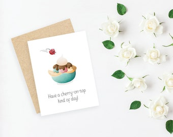 Have a cherry-on-top kind of day! // small greeting card, blank inside // kraft envelope