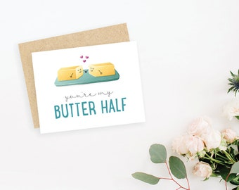 You're my butter half // food pun greeting card // small, blank inside // kraft envelope