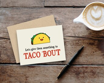 "Food pun greeting card: ""Let's give them something to taco 'bout"" // small, blank inside // kraft envelope"
