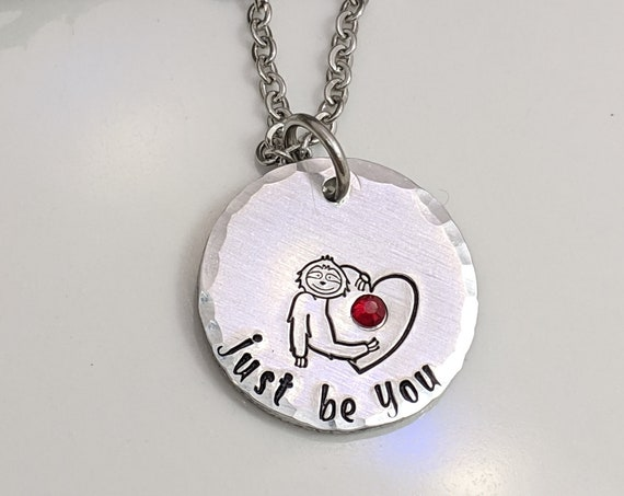 Sloth Necklace - Just Be You - Little Sloth Jewelry - Motivational Quote Necklace