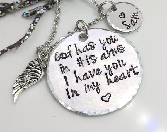God Has You In His Arms - Remembrance Necklace - Personalized - Hand Stamped - Handmade - Sympathy Gift - In Memory Of - Memorial Keepsake