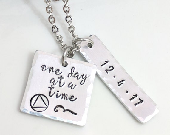Sobriety Gift-Sobriety Necklace-Customized Date-Addiction Recovery Gift-Sobriety Date-One Day At A Time-AA-NA-Drug Addiction Recovery Gift