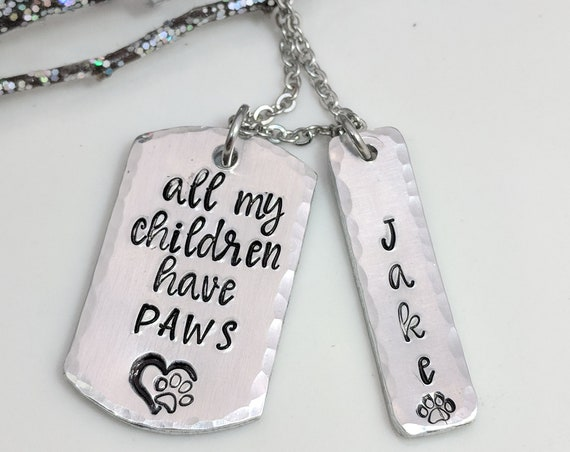 All My Children Have Paws- Pet Necklace- Dog Mom Necklace- Cat Mom Necklace- Pet Lover Necklace- Pet Name Necklace- Customized Dog Mom Gift