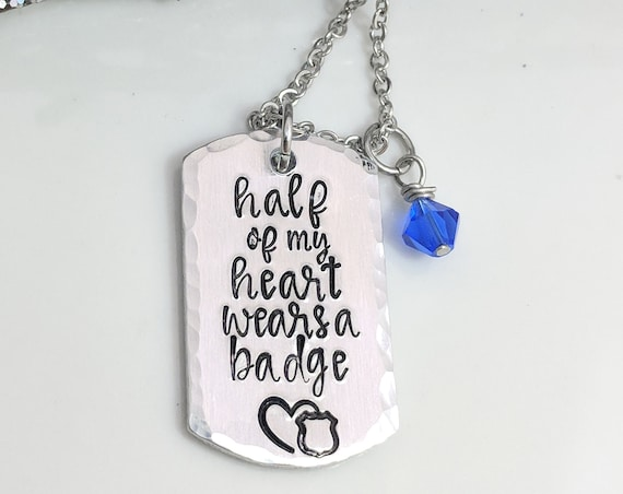 Half of My Heart Wears a Badge- Police Officer Necklace- Police Wife Gift- Thin Blue Line- Police Mom- Badge Jewelry- Police Daughter- Gifts
