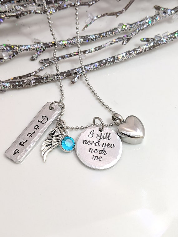Stainless Steel Cremation Jewelry - Silver Heart Urn Necklace - I Still Need You Near Me