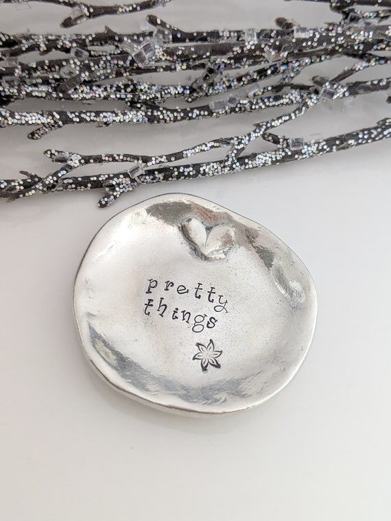 Ready To Ship - Pewter - Jewelry Dish - Ring Holder - Christmas Gift - Grandma - Mom - Daughter - Trinket Dish - Hand Stamped -Pretty Things