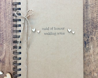 Bridesmaid Wedding planner, jotter, notebook, Personalised Wedding Notebook, Maid of Honour, one book