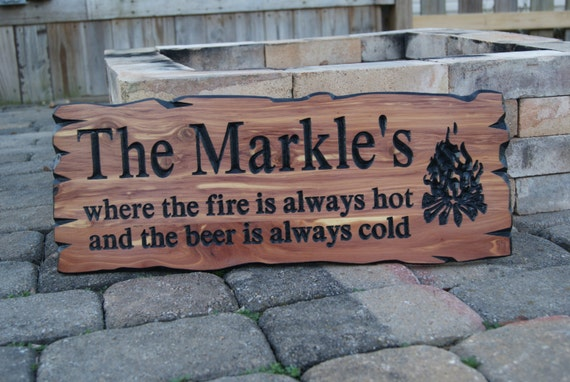 Backyard Firepit Sign where the fire is always hot and the beer is always cold Personalized Live Edge Wood Look Campfire Image Cedar 371