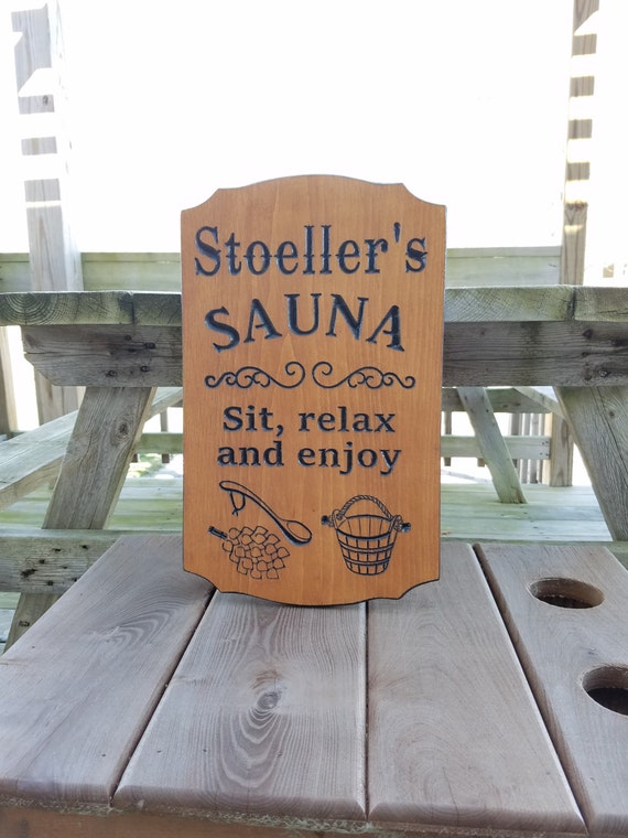 Sauna Sign Personalized Wooden Carved Stained Plaque Housewarming Gift Sauna Accessories Images Sit Relax and Enjoy Wording 18 x 11 Pine 758