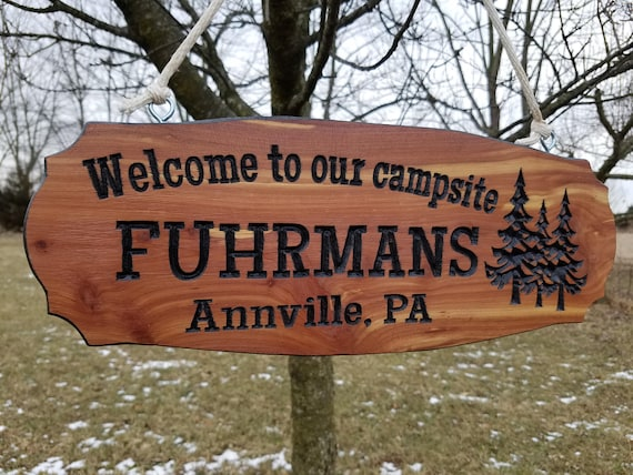 Welcome To Our Campsite Camping Signs RV Signs Camping Signs Campsite Sign Custom Wooden Camper Signs Camper Sign Wooden Signs Cedar 574