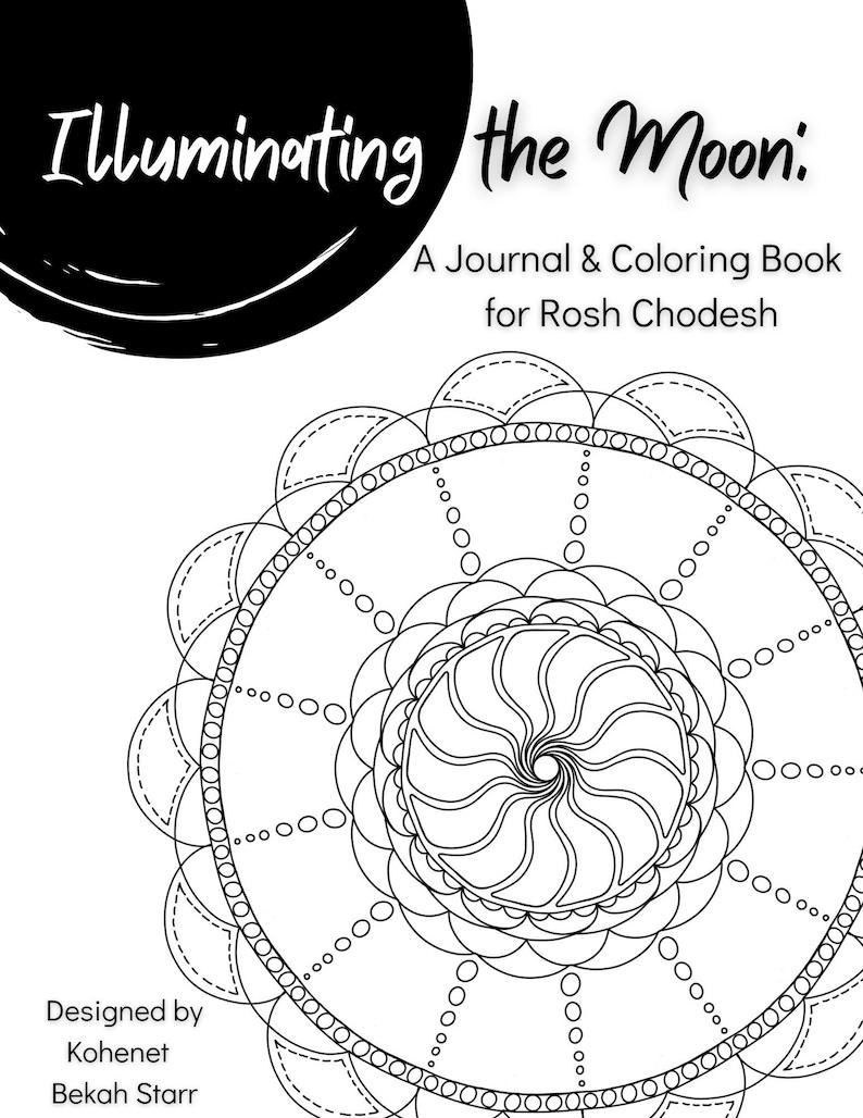 Illuminating the Moon: A Rosh Chodesh Journal & Coloring Book image 1