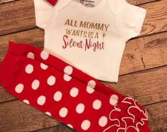 180345c13 All mommy wants is a Silent Night (leggings and bow not included)